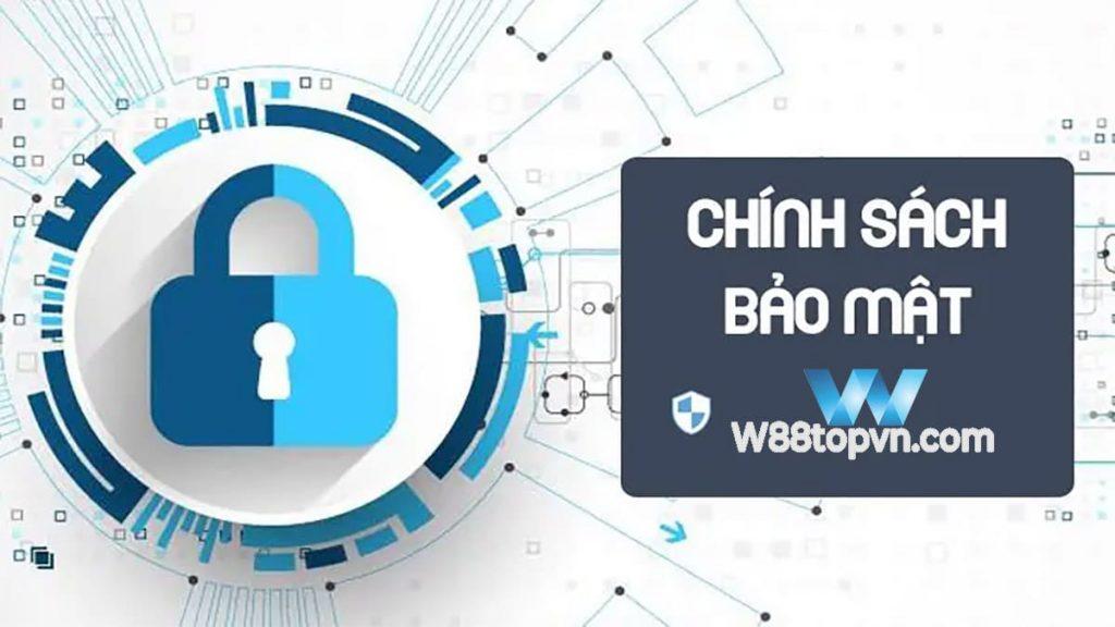 bảo mật, chính sách bảo mật, quyền riêng tư, người chơi, người dùng, w88, w88topvn, w88topvn.com